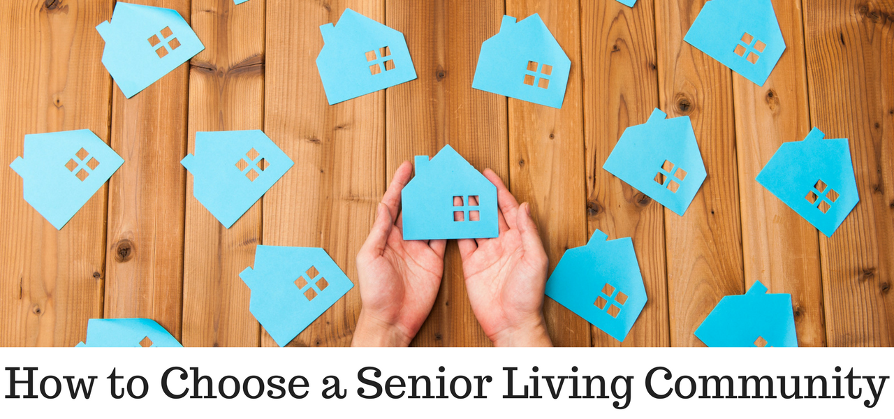How to Choose a Senior Living Community