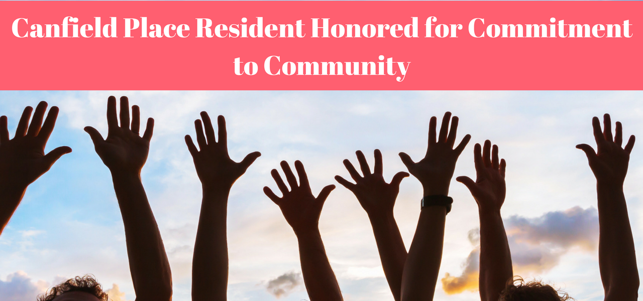 Canfield Place Resident Honored for Commitment to Community