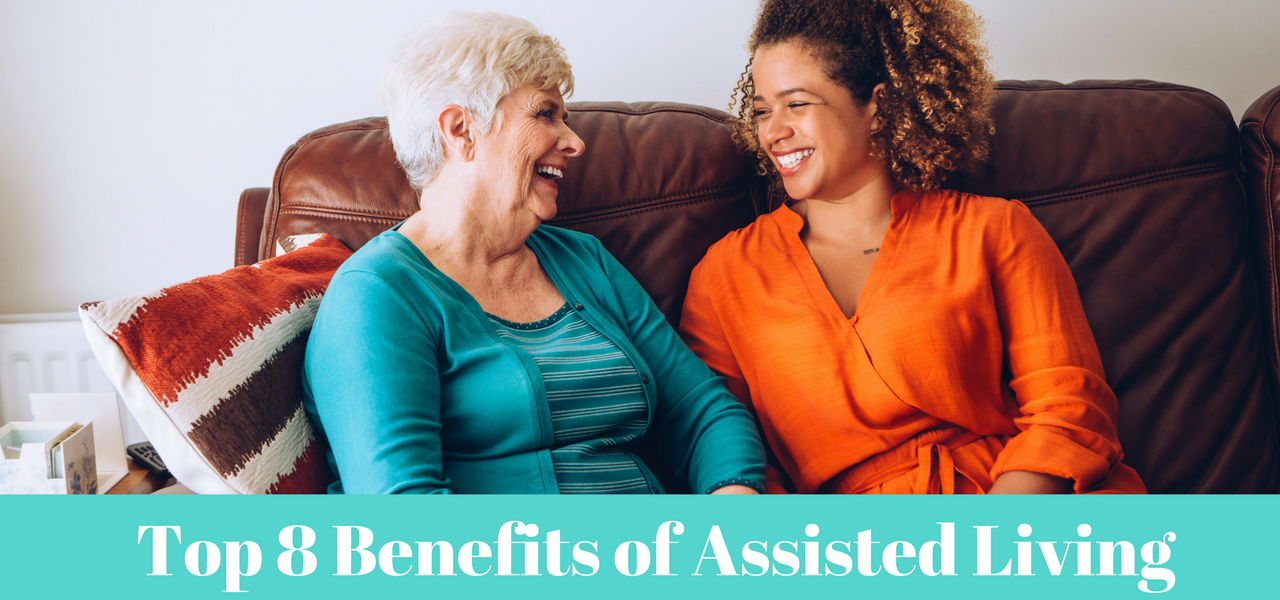 Top 8 Benefits of Assisted Living