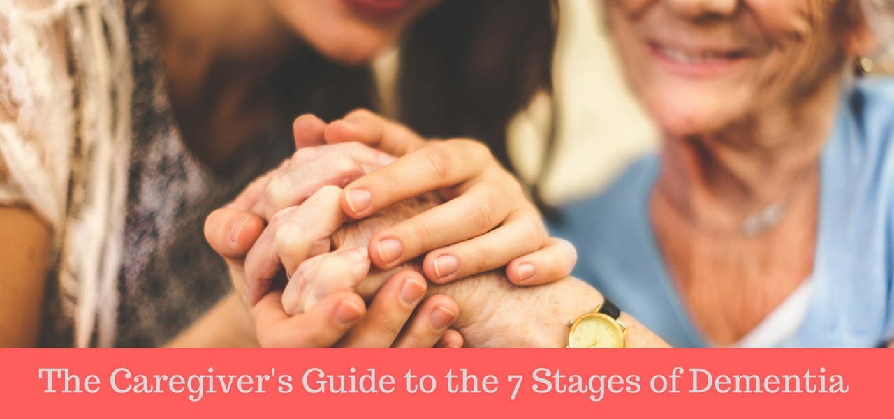 The Caregiver's Guide to Stages of Dementia
