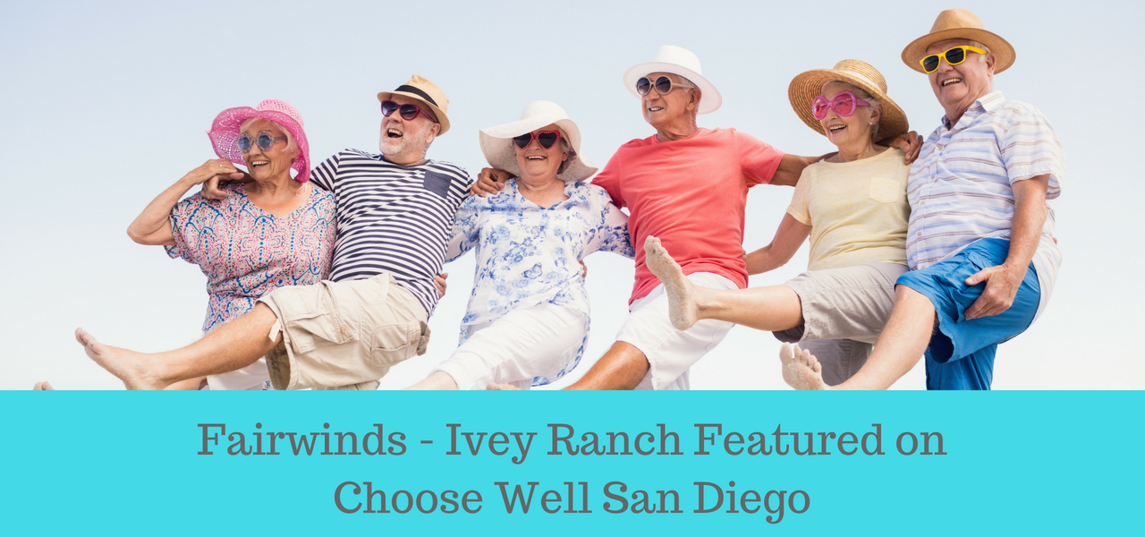 fairwinds-ivey-ranch-featured-on-choose-well-san-diego