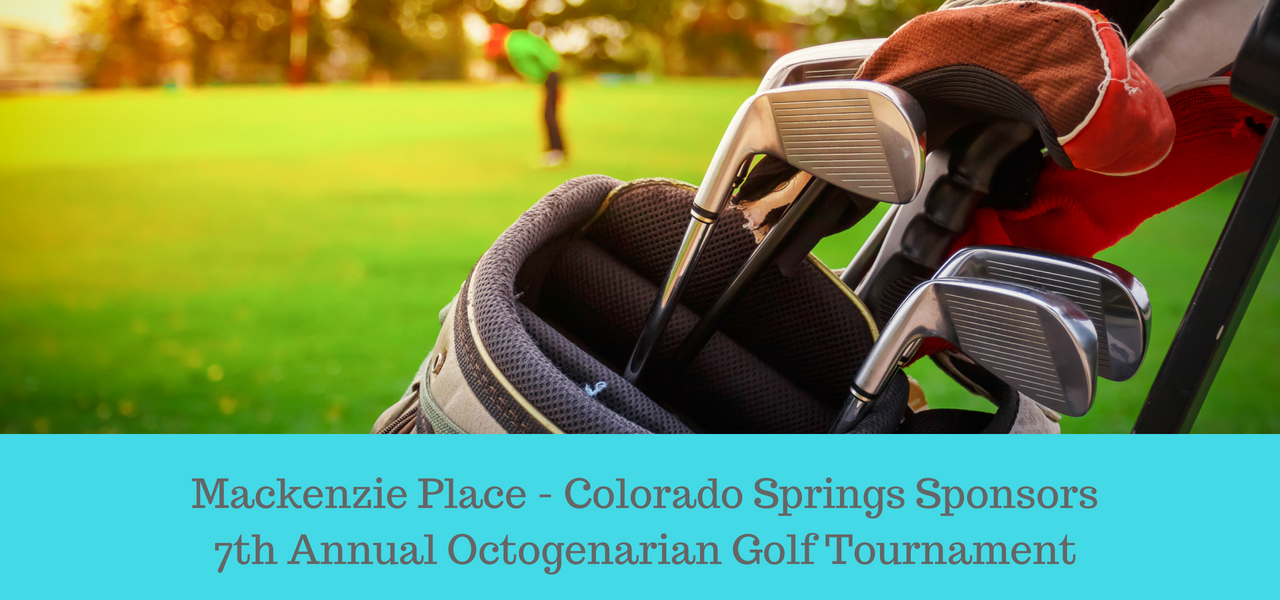 Mackenzie Place - Colorado Springs Sponsors 7th Annual Octogenarian Golf Tournament