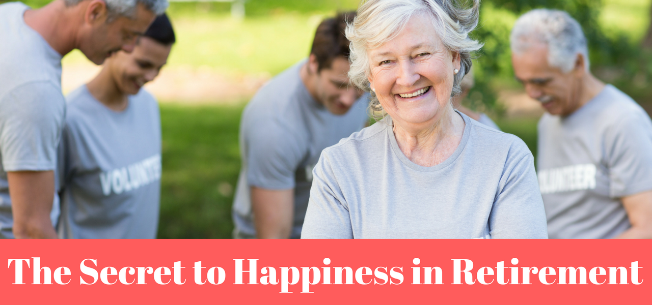 Secret to Happiness in Retirement