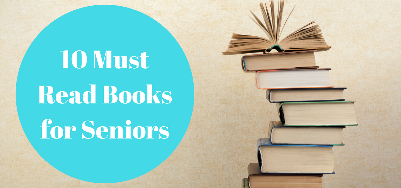 10 Must Read Books for Seniors