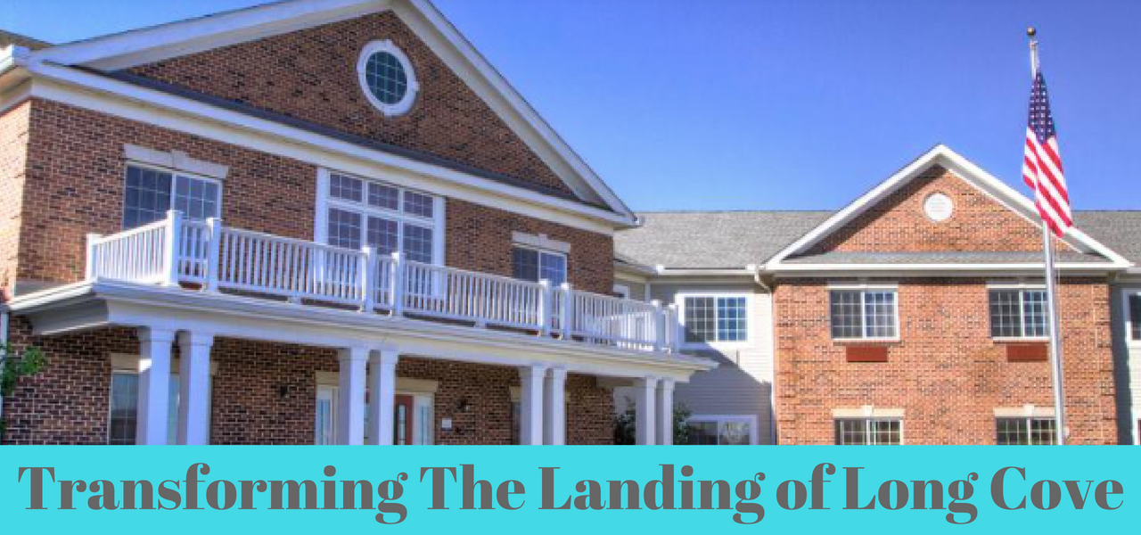 Transforming the Landing of Long Cove