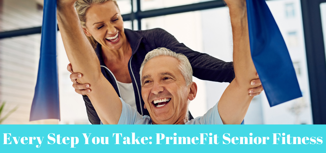 Every Step You Take: PrimeFit Senior Fitness