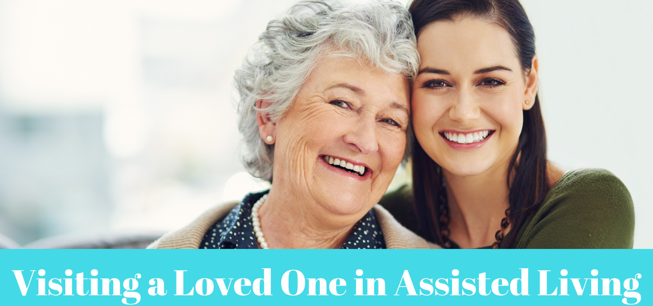 tips-for-visiting-loved-one-assisted-living