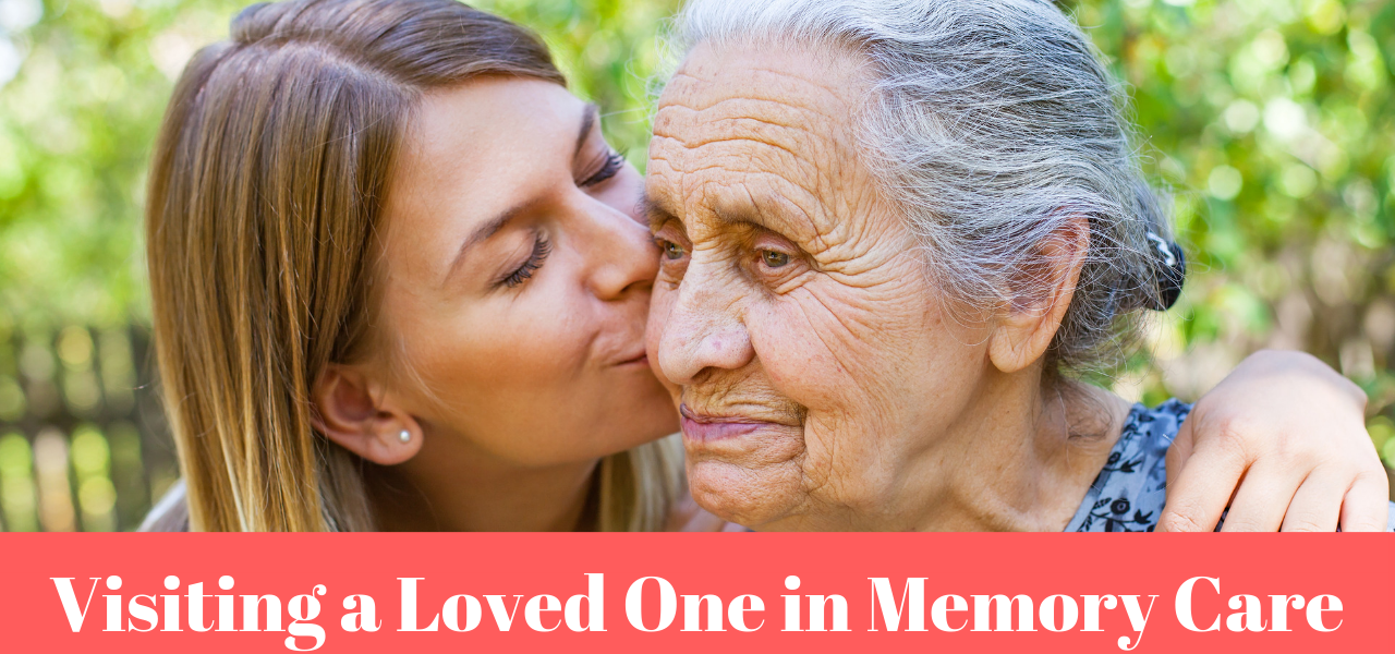 tips-for-visiting-loved-one-memory-care