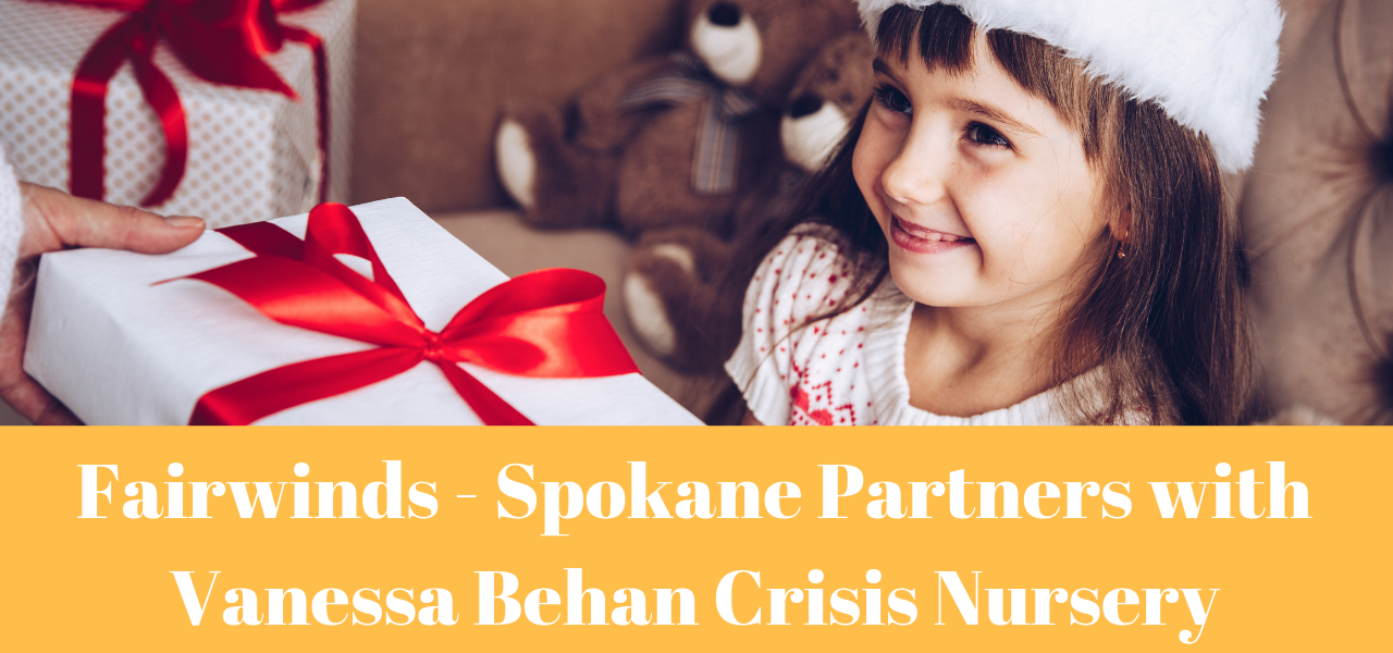 fairwinds-spokane-vanessa-behan-crisis-nursery