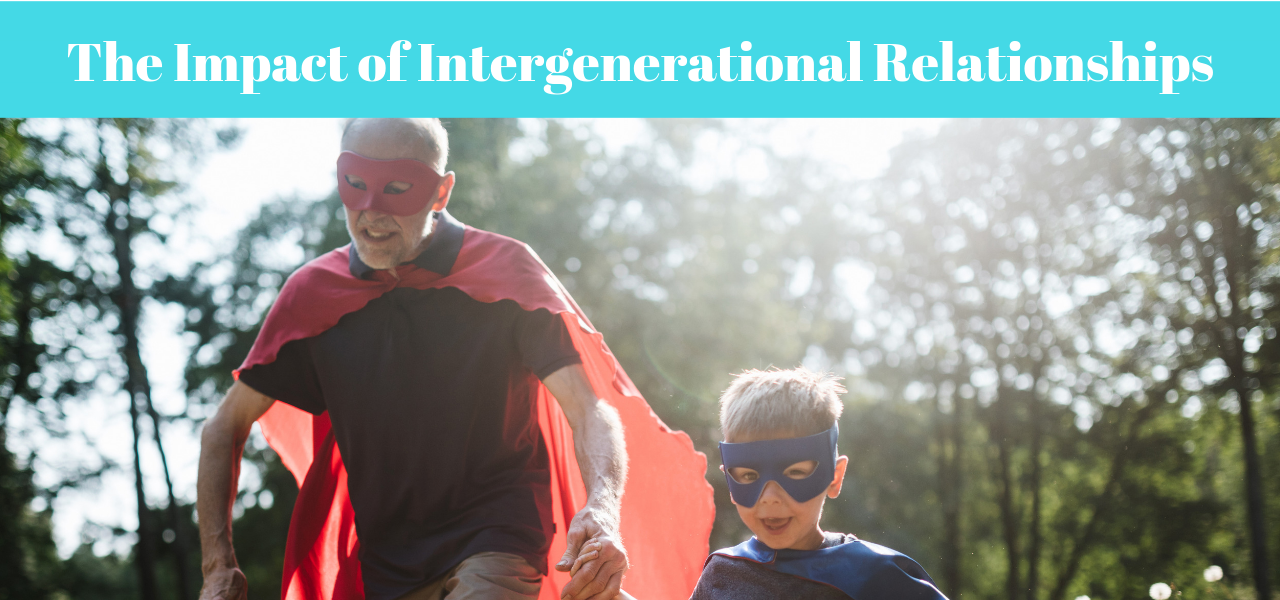 The Impact of Intergenerational Relationships