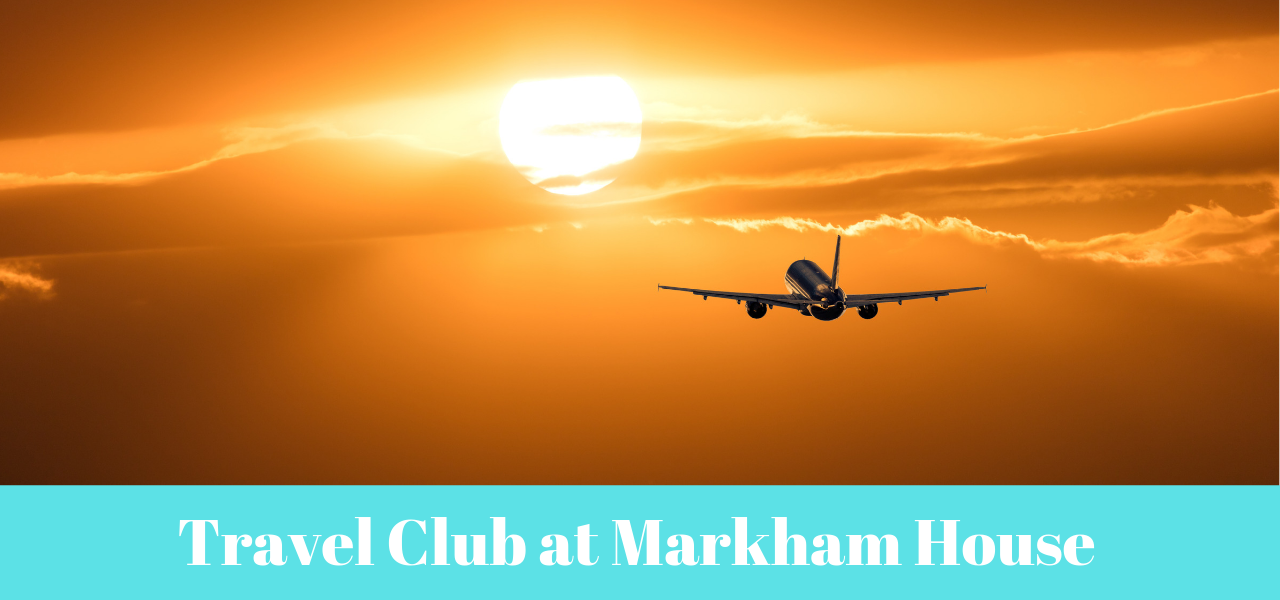 Markham House Travel Club