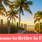 10 Reasons to Retire in Florida