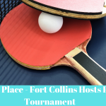 MacKenzie Place - Fort Collins Hosts Ping Pong Tournament