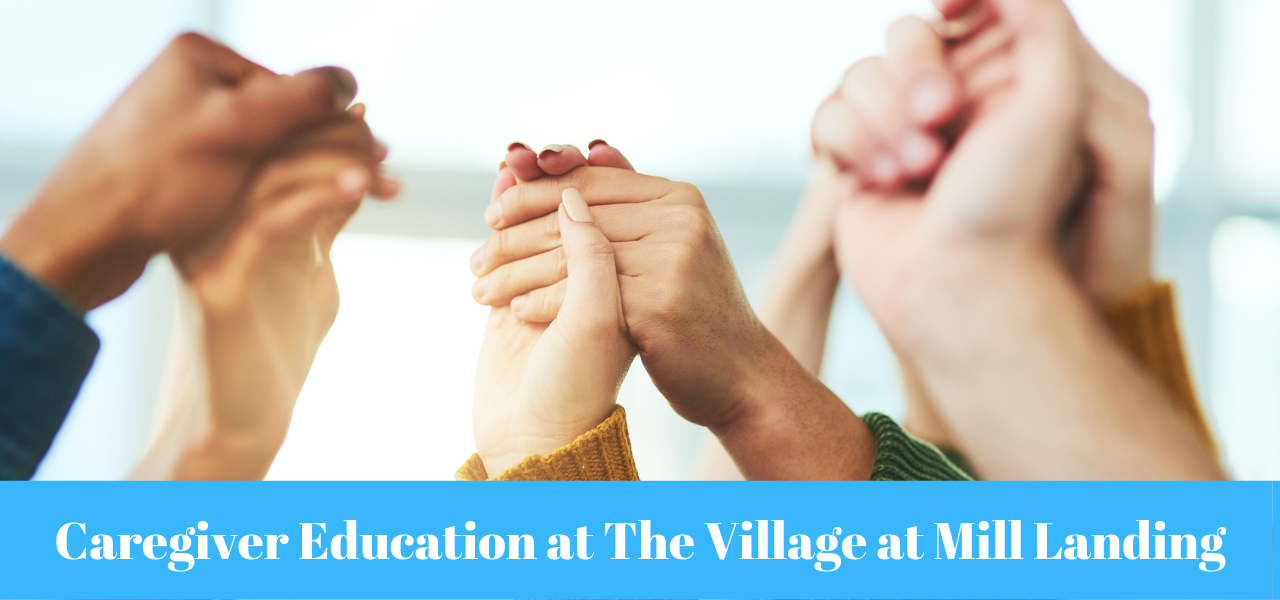 Caregiver Education at The Village at Mill Landing