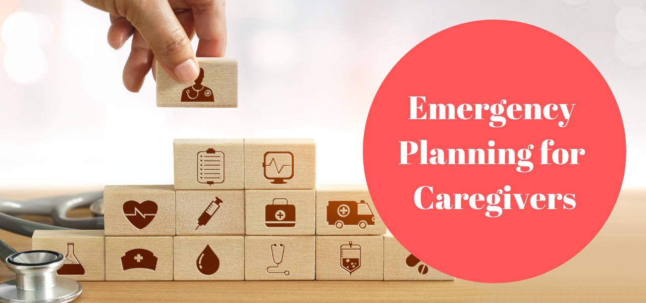 Emergency Planning for Caregivers