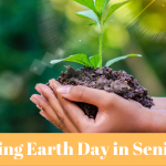 Celebrating Earth Day in Senior Living