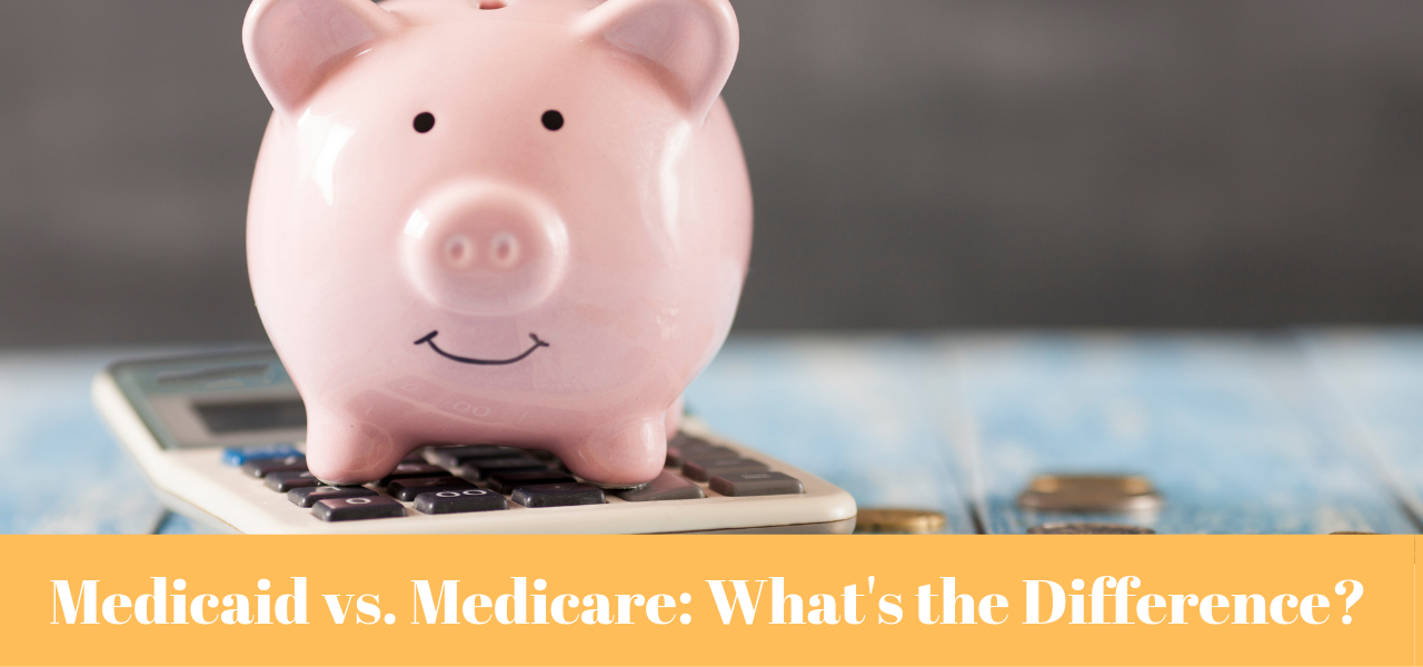 Important Differences Between Medicaid and Medicare