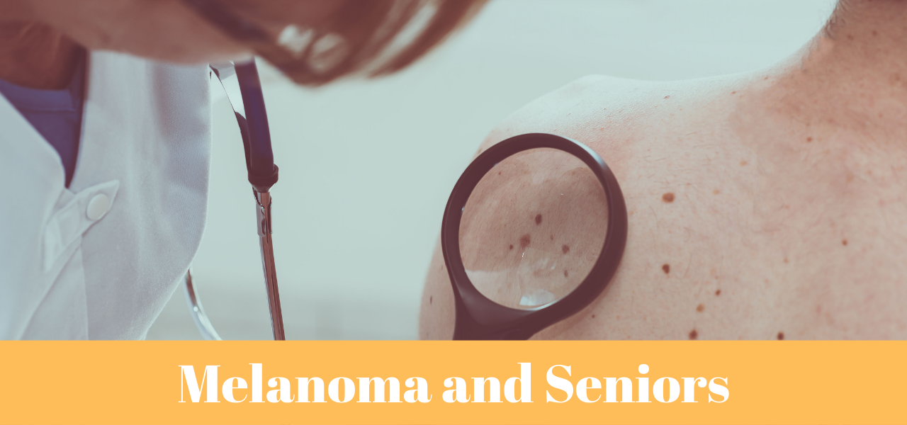 Melanoma and Seniors