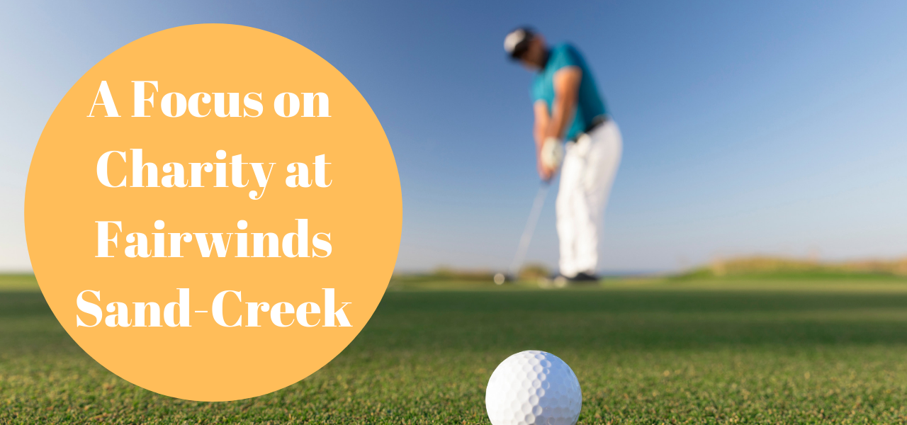 A Focus on Charity at Fairwinds - Sand Creek