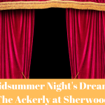 A Midsummer Night's Dream at The Ackerly at Sherwood