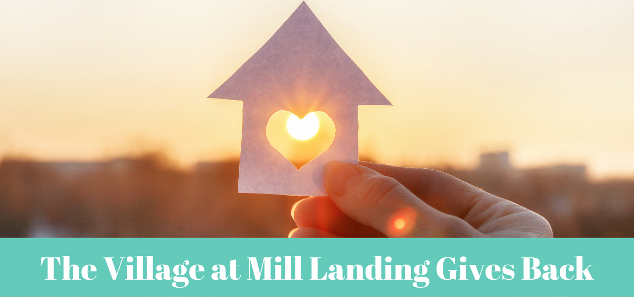 The Village at Mill Landing Gives Back