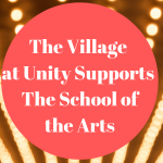 The Village at Unity Supports The School of The Arts