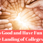 Do Good and Have Fun at The Landing of Collegeville
