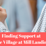 Family Support Group at The Village at Mill Landing