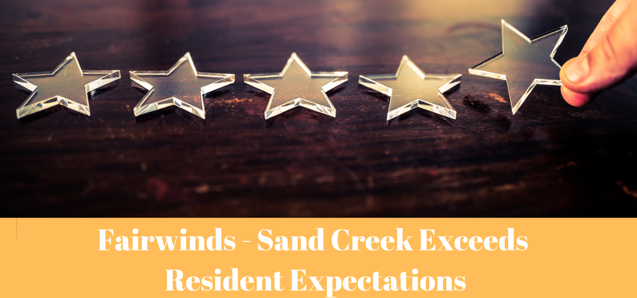 Resident Satisfaction at Fairwinds - Sand Creek