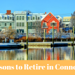 10 Reasons to Retire in Connecticut