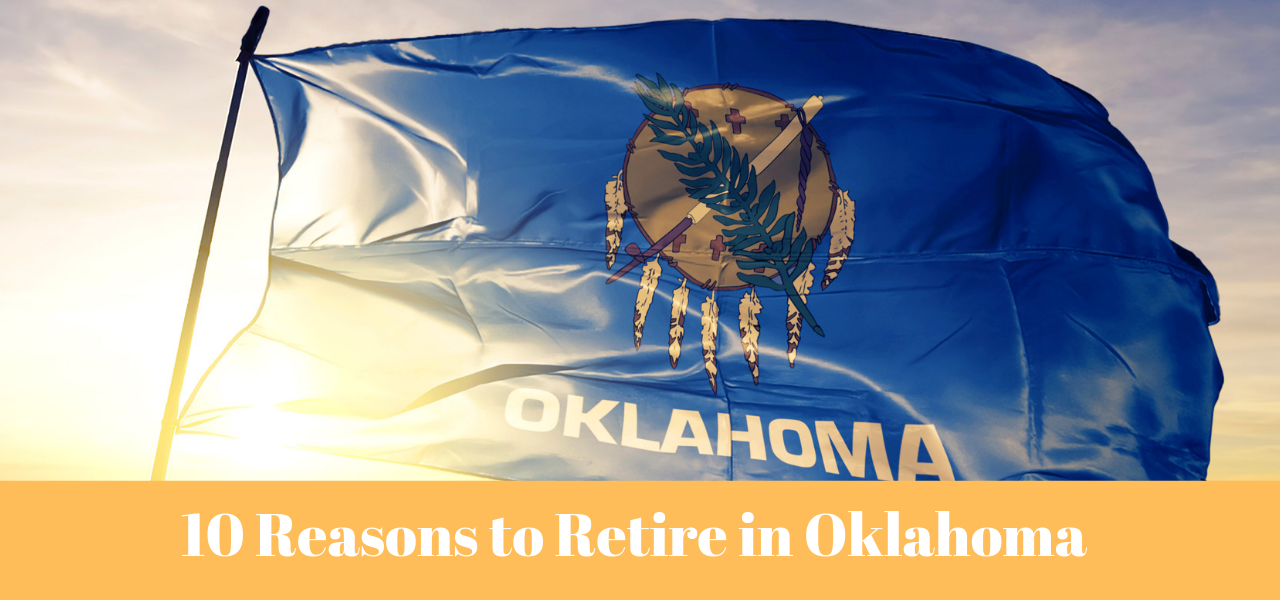 10 Reasons to Retire in Oklahoma
