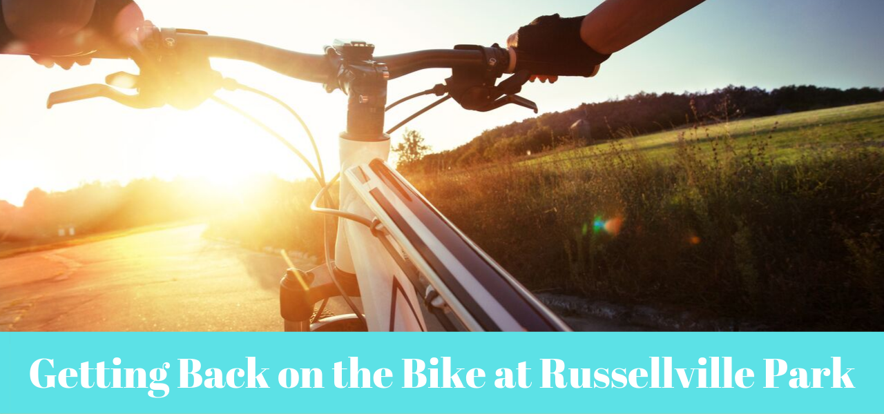 Getting Back on the Bike at Russellville Park