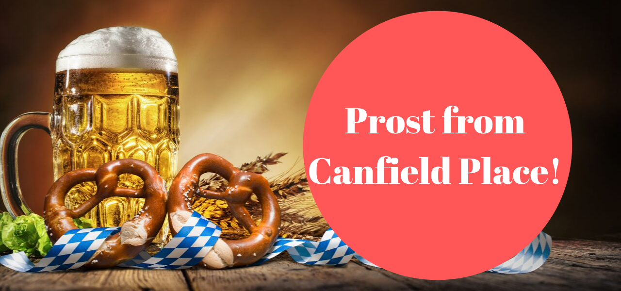 Prost from Canfield Place!