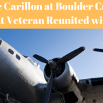 The Carillon at Boulder Creek Veteran Reunited with Plane