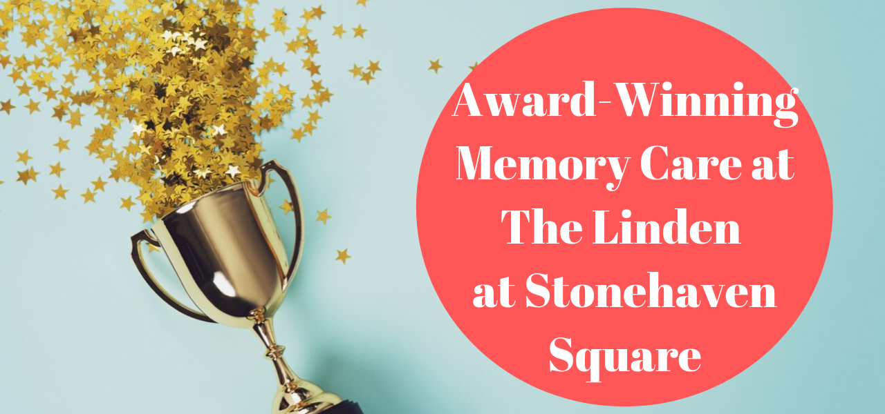 Award-Winning Memory Care at The Linden at Stonehaven Square