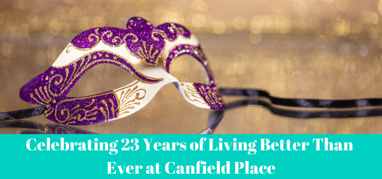 Canfield Place Celebrates 23 Years of Living Better Than Ever