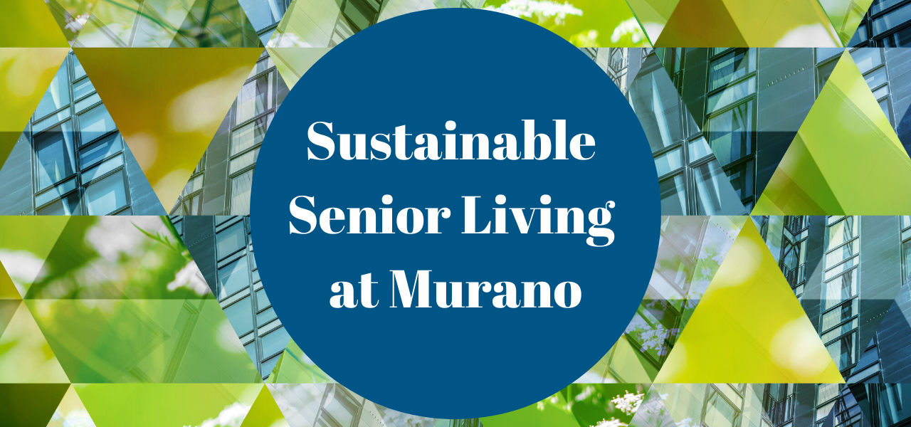 Sustainable Senior Living at Murano