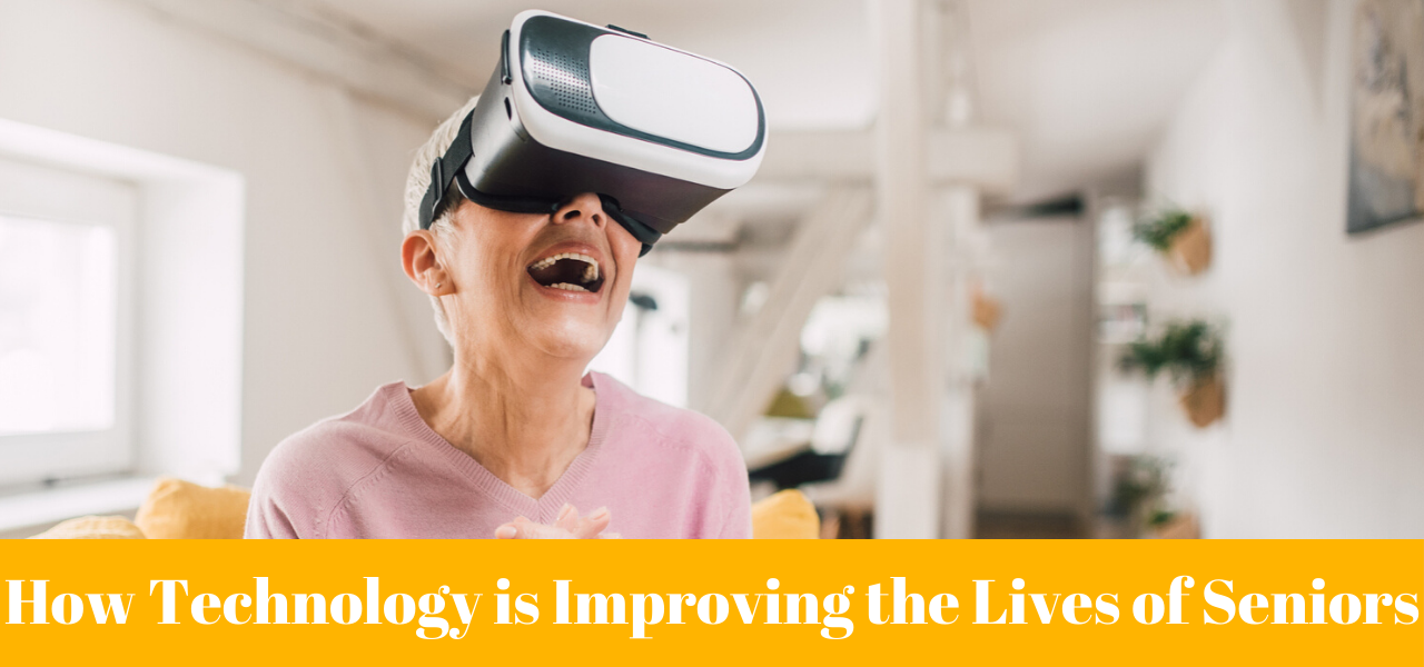 How Technology is Improving the Lives of Seniors