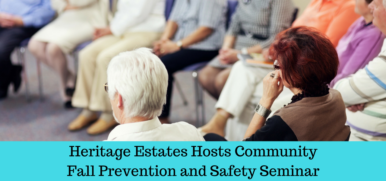 Heritage Estates Hosts Community Fall Prevention and Safety Seminar
