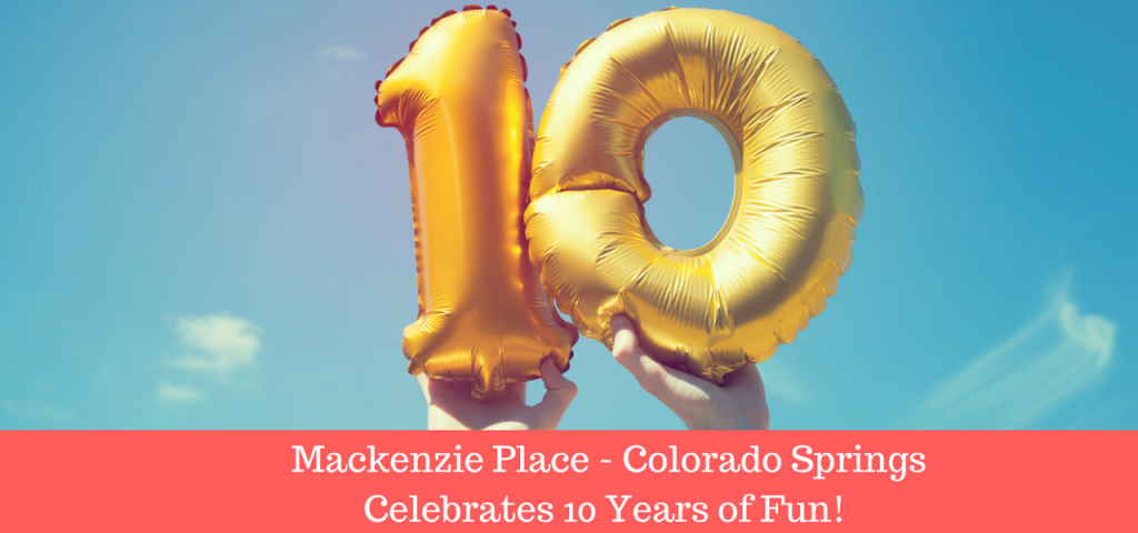 Mackenzie Place Colorado Springs Celebrates 10 Years 2