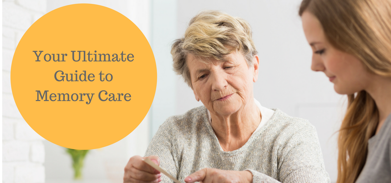 Your Ultimate Guide to Memory Care