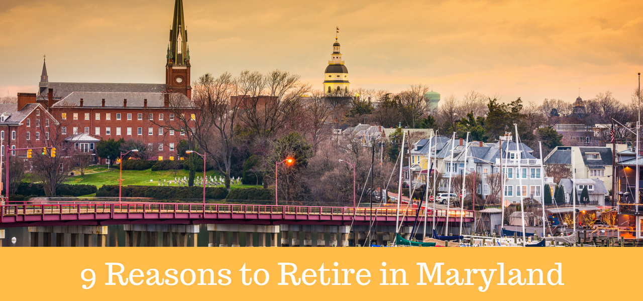 9 Reasons to Retire in Maryland