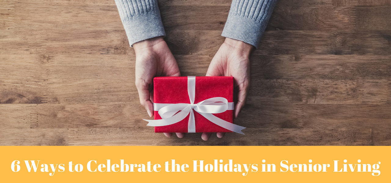 6-ways-to-celebrate-holidays-senior-living