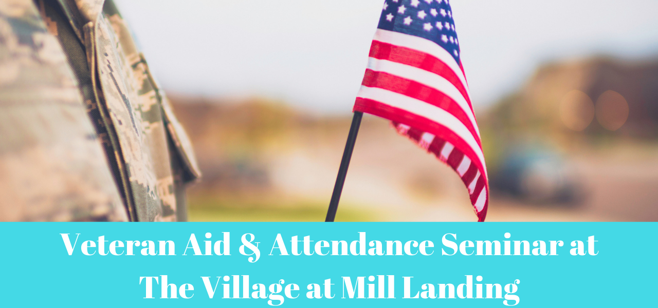 village-at-mill-landing-veterans-aid-and-attendance-benefit