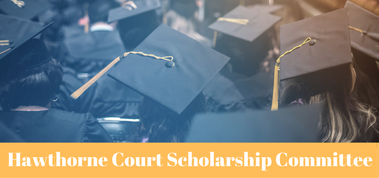 Hawthorne Court Scholarship Committee