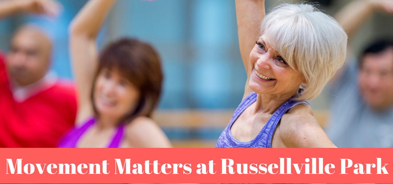 Movement Matters at Russellville Park