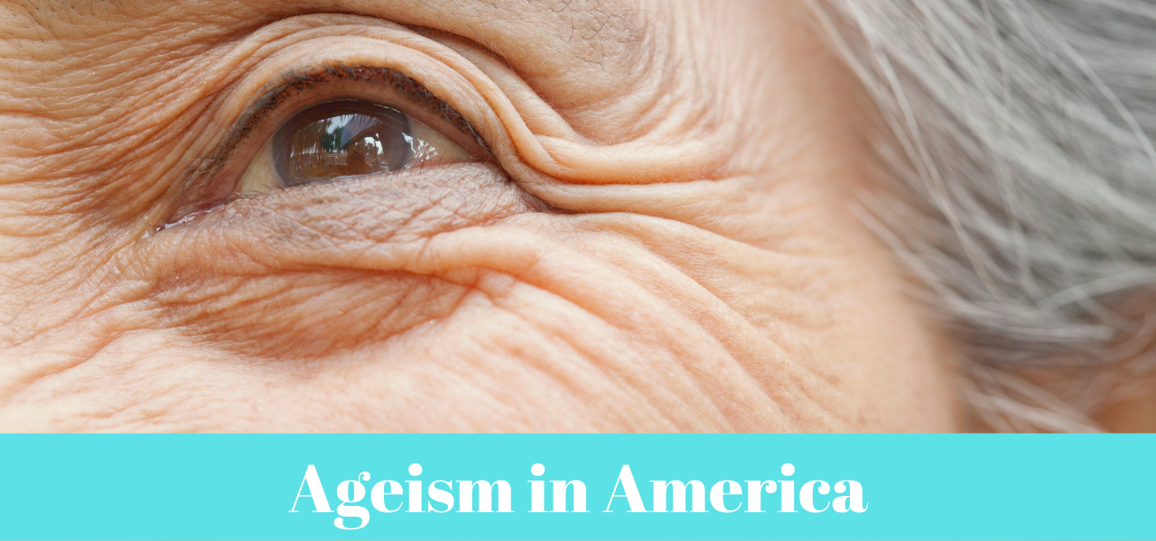 Ageism in America