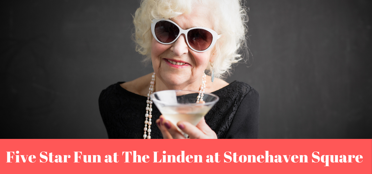 Five Star Fun at The Linden at Stonehaven Square