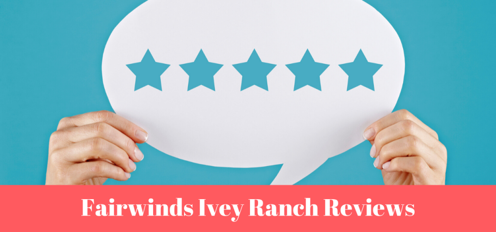 Fairwinds Ivey Ranch Reviews