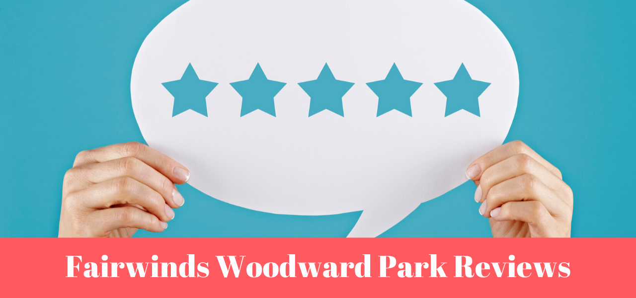 fairwinds-woodward-park-reviews